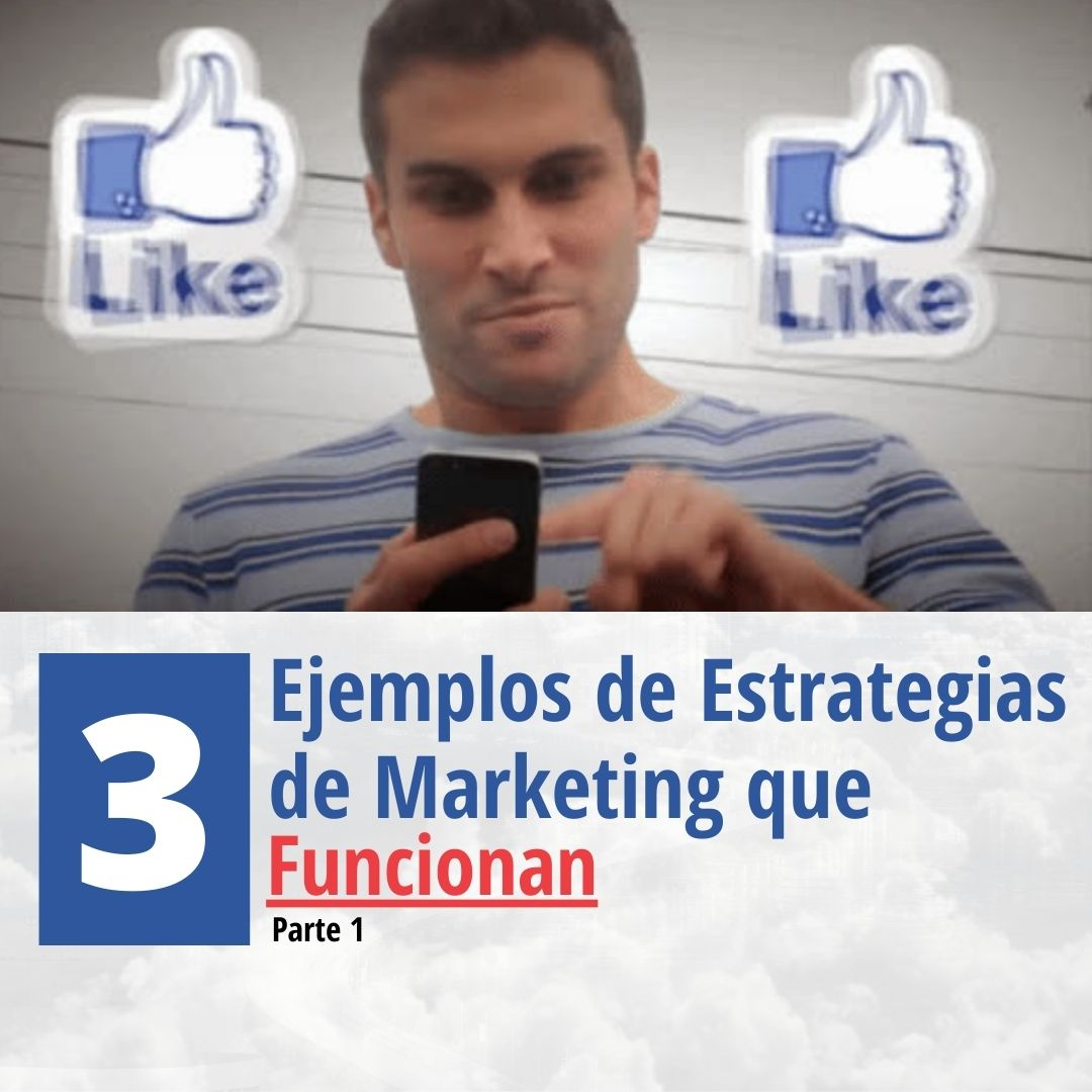 3-ejemplos-de-estrategias-de-marketing-que-funcionan-parte-1