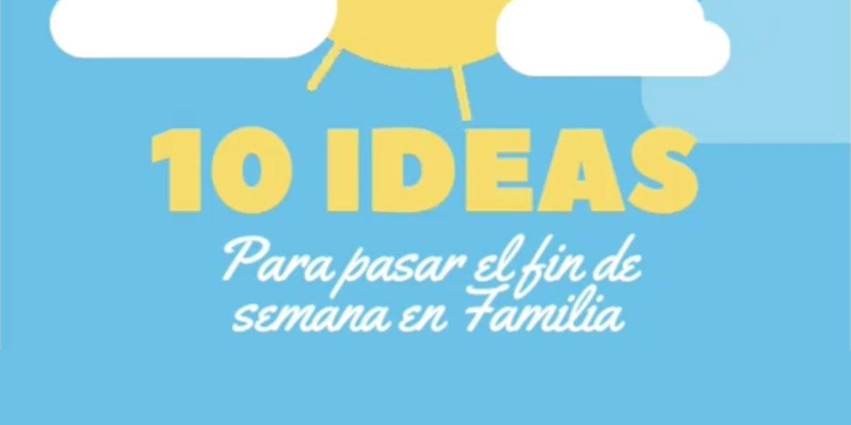 10-ideas-para-pasar-el-fin-de-semana-en-familia